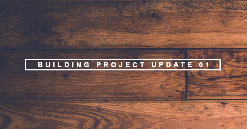 Building Project Update 01